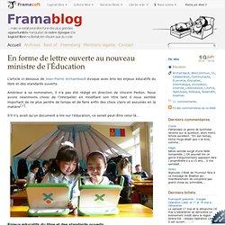 En forme de lettre ouverte au nouveau ministre de l'Éducation