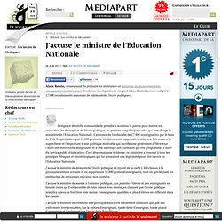 J'accuse le ministre de l'Education Nationale