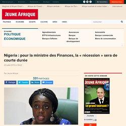 """Nigeria : pour la ministre des Finances, la """"récession"""" sera de courte durée"""