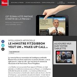 Le ministre Fitzgibbon veut un «wake-up call» - La Presse+