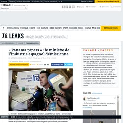 «Panama papers» : le ministre de l'industrie espagnol démissionne