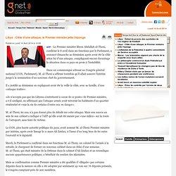 Libye : Cible d'une attaque, le Premier ministre jette l'éponge