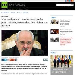 Ministre iranien : nous avons sauvé les juifs trois fois, Netanyahou doit réviser son histoire