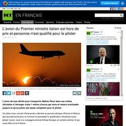 L'avion du Premier ministre italien est hors de prix et personne n'est qualifié pour le piloter