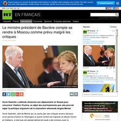 Le ministre-président de Bavière compte se rendre à Moscou comme prévu malgré les critiques