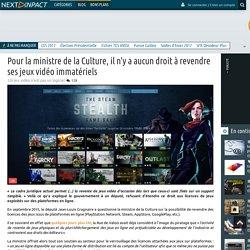 Pour la ministre de la Culture, il n'y a aucun droit à revendre ses jeux vidéo immatériels