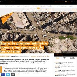 Syrie: le premier ministre nomme les sponsors du terrorisme