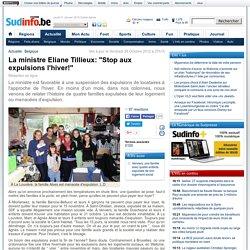 """Oct.2012 - La ministre Eliane Tillieux: """"Stop aux expulsions l'hiver!"""""""