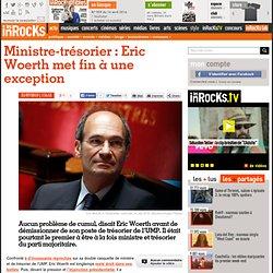 Ministre-trésorier : Eric Woerth met fin à une exception