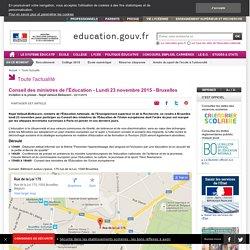 Conseil des ministres de l'Éducation - Lundi 23 novembre 2015 - Bruxelles