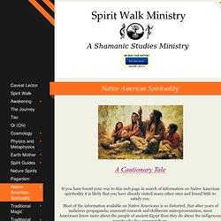Spirit Walk Ministry - Spirit Walk Ministry, Native American Spirituality