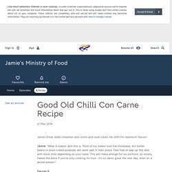 Jamie's Ministry of Food - Articles - Good Old Chilli Con Carne Recipe - All 4