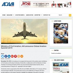 Ministry of Civil Aviation, AAI announce Global Aviation Summit 2019
