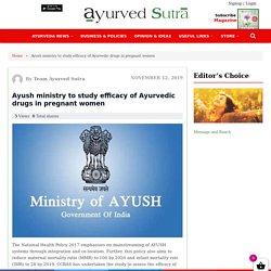 Ayush Ministry To Study Efficacy Of Ayurvedic Drugs In Pregnant Women