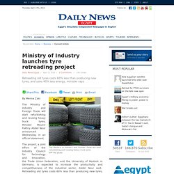 Ministry of Industry launches tyre retreading project