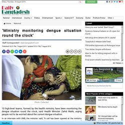 'Ministry monitoring dengue situation round the clock'