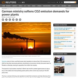 German ministry softens CO2 emission demands for power plants
