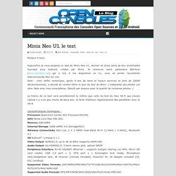 Minix Neo U1, le test