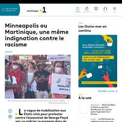 Minneapolis ou Martinique, une même indignation contre le racisme - Martini