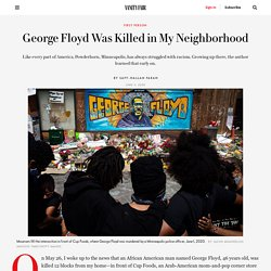 George Floyd Was Killed in My Neighborhood Where Racism Has Always Been a Problem