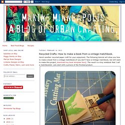 Recycled Crafts: How to make a book from a vintage matchbook.