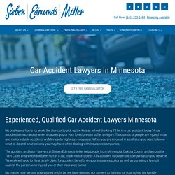 Minnesota Car Accident Lawyers - MN Auto Accident Attorneys
