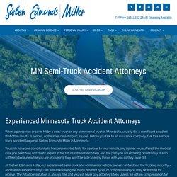 Minneapolis Semi-truck Accident Attorneys, St. Paul Semi-truck Accident Attorneys
