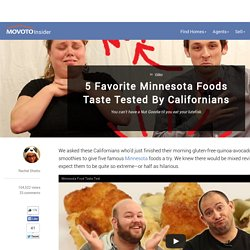 5 Favorite Minnesota Foods Taste Tested By Californians