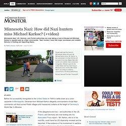 Minnesota Nazi: How did Nazi hunters miss Michael Karkoc? (+video)