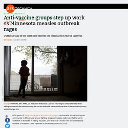 Anti-vaccine groups step up work as Minnesota measles outbreak rages