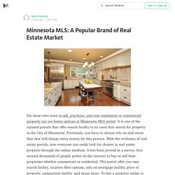 Minnesota MLS: A Popular Brand of Real Estate Market