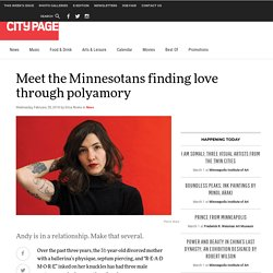 Meet the Minnesotans finding love through polyamory