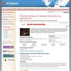 Minorités ethniques et dialogue interculturel au Royaume-Uni