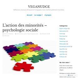 L'action des minorités – psychologie sociale – VEGANUDGE
