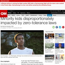 Minority kids impacted by zero-tolerance laws
