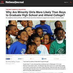 Why Are Minority Girls More Likely Than Boys to Graduate High School and Attend College?