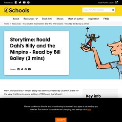 KS2 VIDEO: Roald Dahl's Billy and the Minpins - Read by Bill Bailey (3 mins) - Puffin Schools
