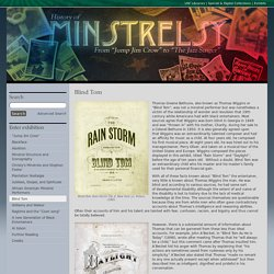 The History of Minstrelsy : Blind Tom · USF Library Special & Digital Collections Exhibits