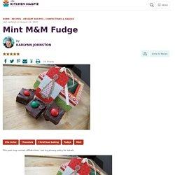 Mint M&M Fudge