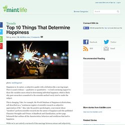 Top 10 Things That Determine Happiness
