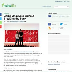 Going On a Date Without Breaking the Bank | MintLife Blog | Personal Finance...