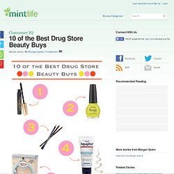 10 of the Best Drug Store Beauty Buys