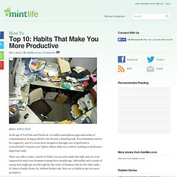 Top 10: Habits That Make You More Productive