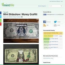 Slideshow: Money Graffiti