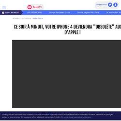 """Ce soir à minuit, votre iPhone 4 deviendra """"obsolète"""" aux yeux d'Apple ! - LCI"""