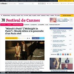 """""""Minuit à Paris"""" (""""Midnight in Paris"""") : Woody Allen à la poursuite d'un Paris rêvé"""