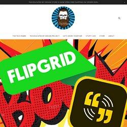 10 minus 1 awesome ways to App Smash Adobe Spark and Flipgrid