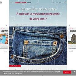 À quoi sert la minuscule poche avant de votre jean ?