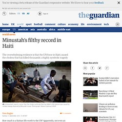 Minustah's filthy record in Haiti