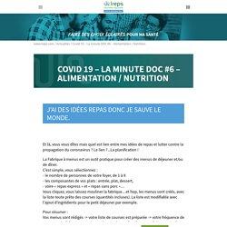 Covid 19 - La minute DOC #6 - Alimentation / Nutrition - Ireps